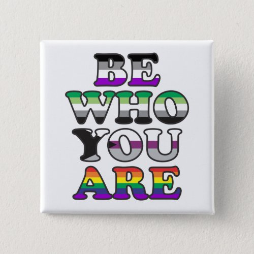 Be Who You Are Button