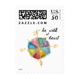 Be Wild At Heart Quote With Colorful Gilded Compas Postage