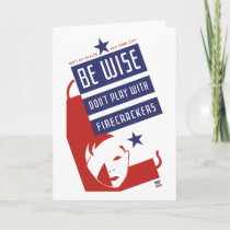 Be Wise Don't Play With Firecrackers Card
