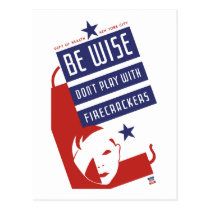 Be Wise Don't Play With Firecrackers Postcard