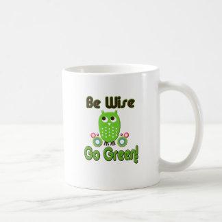 Be Wise Go Green Coffee Mug