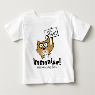 Be Wise! Immunise! Shirt