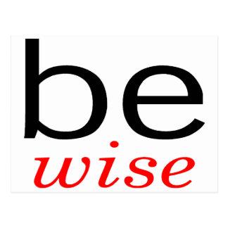 Be Wise Post Cards