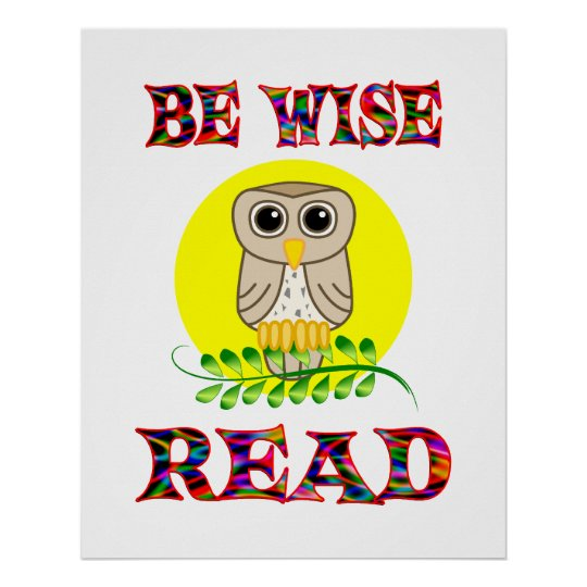 Be Wise Read Poster