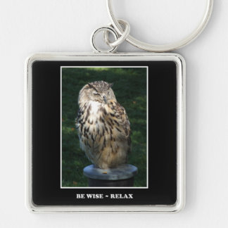 Be Wise - Relax Motivational Keychain
