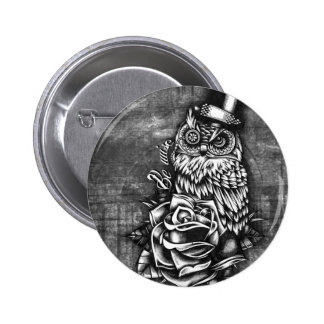 Be wise tattoo style owl artwork. pinback button