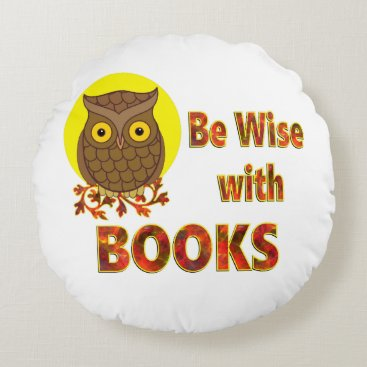 Beach Themed Be Wise With Books Round Pillow