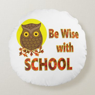 Beach Themed Be Wise With School Round Pillow