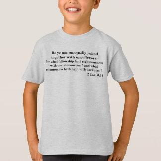 Be ye not unequally yoked 2 Cor 6:14 T-Shirt