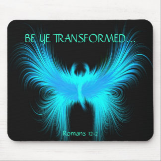 BE YE TRANSFORMED... Religious mousepads
