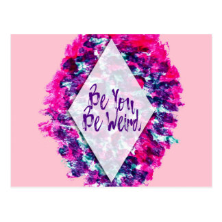 Be You Be Weird Typography Pink Purple Watercolor Postcard