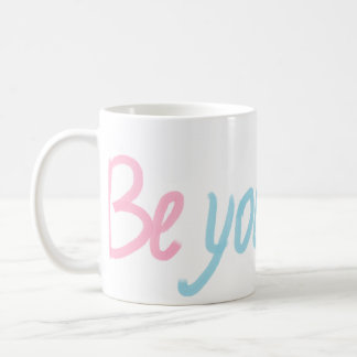 be You Beautiful Coffee Mug