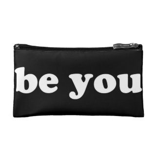 """""""Be You"""" Cosmetic Bag"""