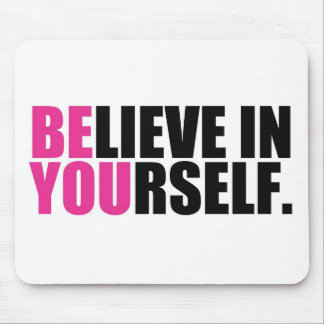 BE YOU MOUSE PAD