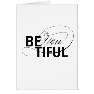 Be YOU tiful | Be Beautiful | Type Quote Card