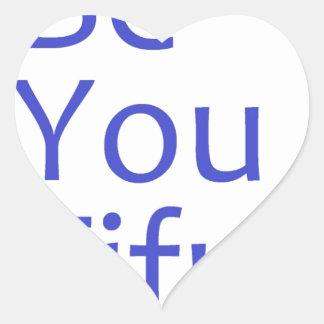 Be You Tiful- Blue Heart Sticker