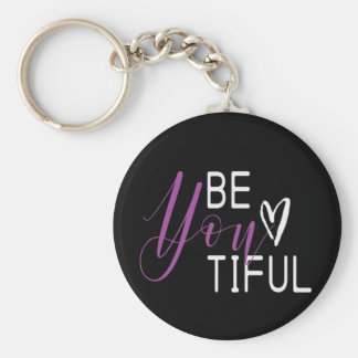 """Be-you-tiful"" key chain"