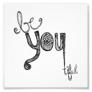 Be-You-Tiful Photo Print