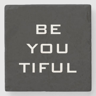 Be You Tiful Simple Stone Beverage Coaster