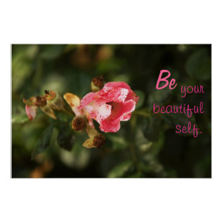 Be Your Beautiful Self: Speckled Rose Poster