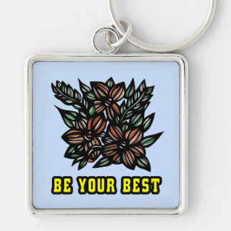 """Be Your Best"" Premium Keychain"