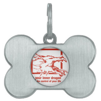 Be Your Inner Dragon And Take Control Of Your Life Pet ID Tag