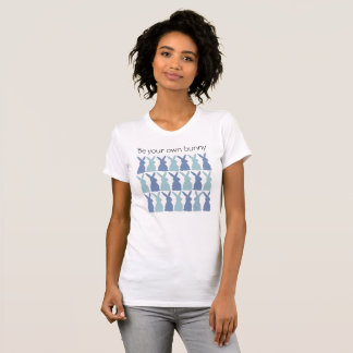 Be Your Own Blue Bunny T-Shirt