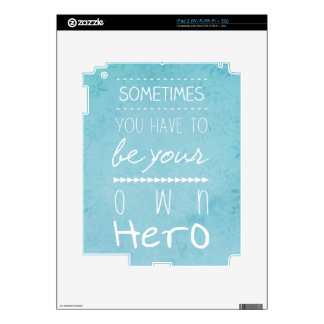 Be Your Own Hero Decals For The iPad 2