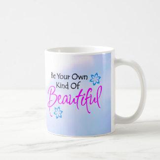 Be Your Own Kind Of Beautiful Bold Print Mug