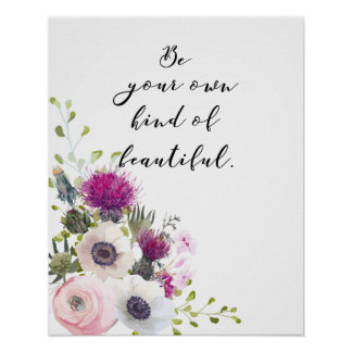 Be Your Own Kind of Beautiful Calligraphy Quote Poster