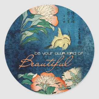 Be Your Own Kind of Beautiful Classic Round Sticker