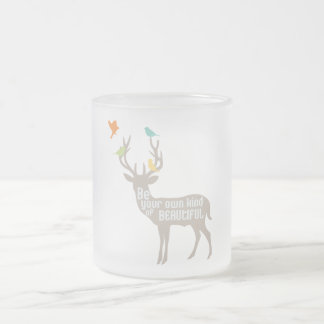 Be Your Own Kind of Beautiful Frosted Glass Coffee Mug