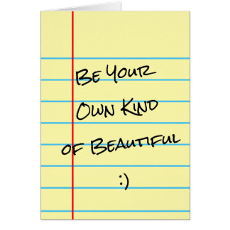 """""""Be Your Own Kind of Beautiful"""" Legal Pad Card"""