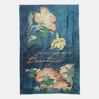 Be Your Own Kind of Beautiful Towels