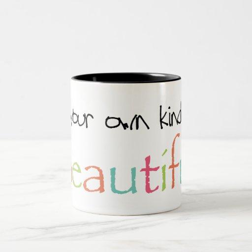 Be Your Own Kind of Beautiful Two-Tone Coffee Mug