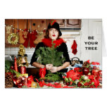 """""""Be Your Tree"""" Greeting Card"""