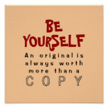 BE YOURSELF ~ 12x12 Poster