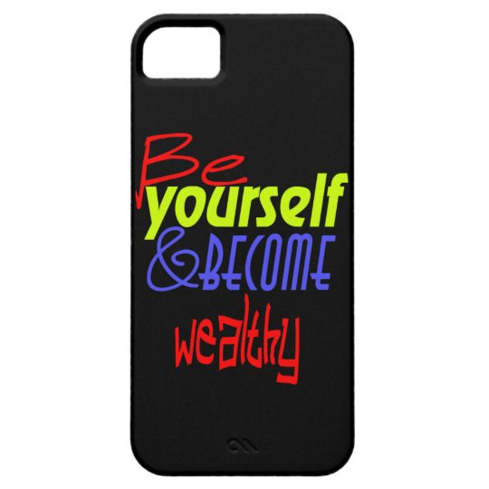 Be yourself and become wealthy! iPhone SE/5/5s case