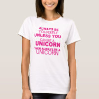 BE Yourself, BE A Unicorn - T-shirt - Girls