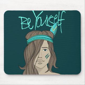 Be yourself be wild mouse pad