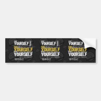 Be Yourself Bumper Sticker