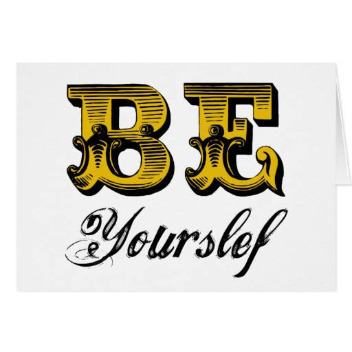 BE YOURSELF CARDS