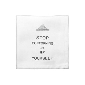 Be Yourself Cloth Napkin