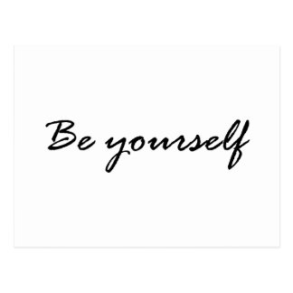 Be Yourself Gift Postcard