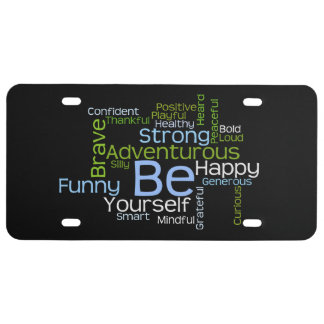 BE Yourself Inspirational Plastic License Plate