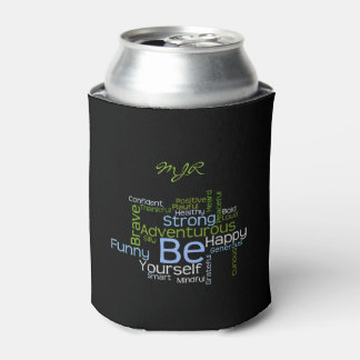 BE Yourself Inspirational Word Cloud Can Cooler