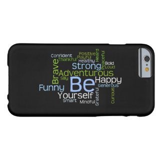 BE Yourself Inspirational Word Cloud Barely There iPhone 6 Case