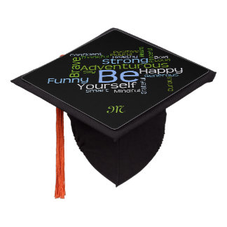 BE Yourself Inspirational Word Cloud Graduation Cap Topper