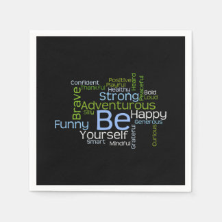 BE Yourself  Inspirational Word Cloud Napkin
