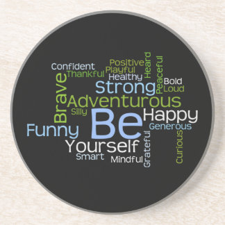 BE Yourself Inspirational Word Cloud Sandstone Coaster